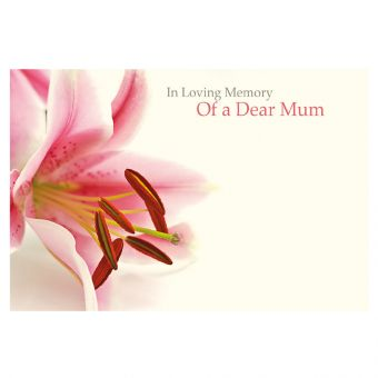 In Loving Memory of a Dear Mum - Large