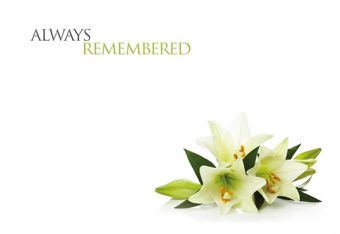 Always Remembered - Lillies Remembrance Card