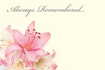Always Remembered - Pink Lillies Remembrance Card