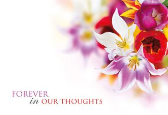 Forever in our Thoughts - Bright Flowers Remembrance Card