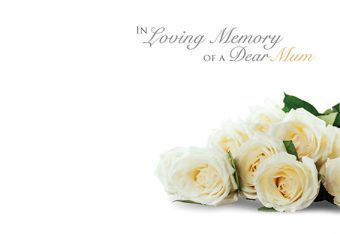 In Loving Memory of a Mum - Ivory Roses Remembrance Card
