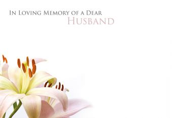In Loving Memory of a Dear Husband - Lillies Remembrance Card